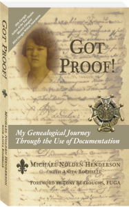 GOT PROOF! My Genealogical Journey Through the Use of Documentation
